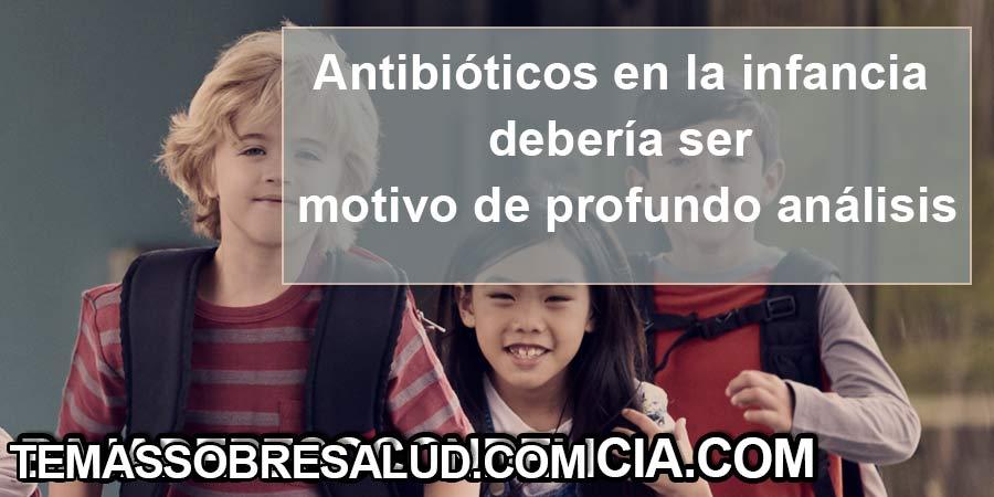Antibióticos en la infancia saliendo de clases