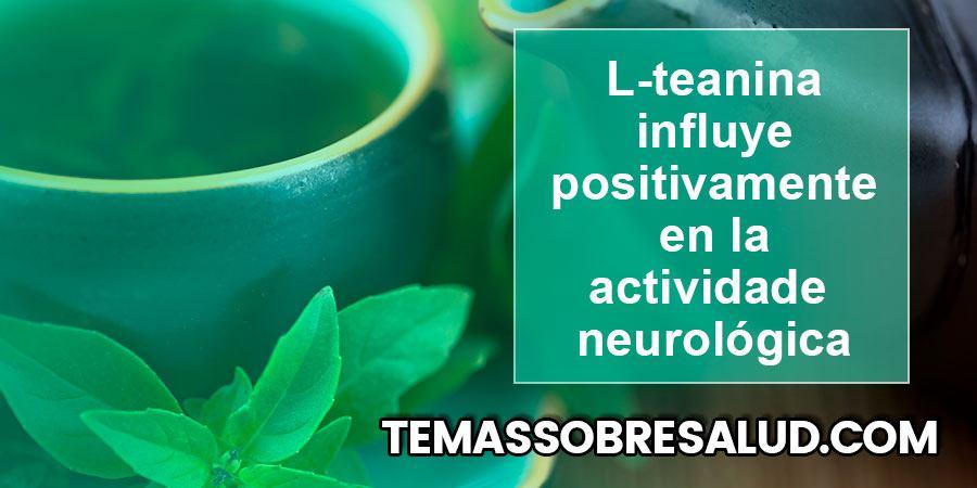 el té verde puede aumentar los niveles de dopamina y serotonina.