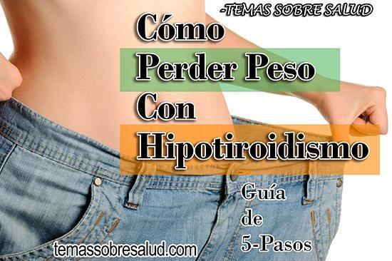 Aumento de peso por alteraciones de la glándula tiroides – Hipotiroidismo, tiroiditis de Hashimoto
