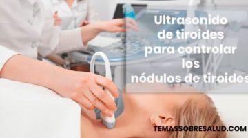 ¿Deberías solicitar un ultrasonido de tiroides?