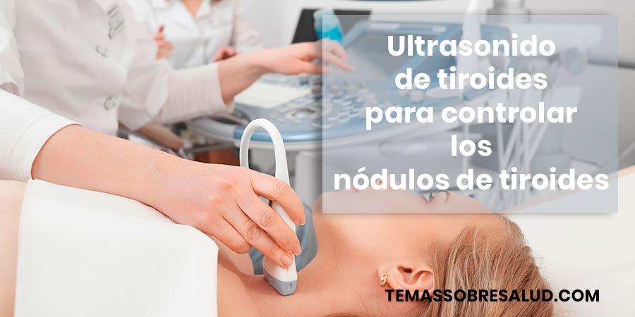 Ultrasonido para Diferenciar los nódulos de la tiroides de otras masas cervicales