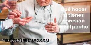 ¿La opresión en el pecho es síntoma de un inminente ataque cardíaco?