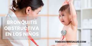 La bronquitis obstructiva, en forma aguda, ocurre con mayor frecuencia en niños enfermos menores de 3 años.