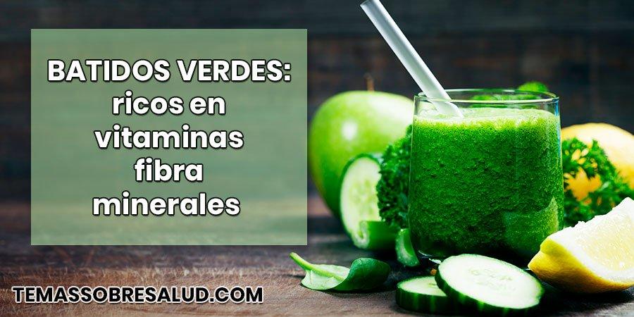 Batidos verdes ricos en vitaminas