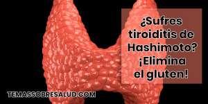 ¿Sufres tiroiditis de Hashimoto? ¡Elimina las toxinas!