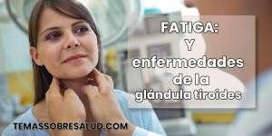 Enfermedades autoinmunes y la fatiga