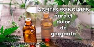 Aceites esenciales para el dolor de garganta