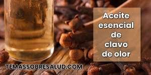 aceite de clavo de olor